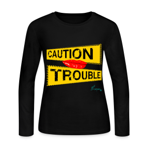 Lady's CAUTION TROUBLE  - Women's Long Sleeve Jersey T-Shirt
