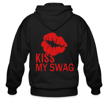KISS MY SWAG Zip Hoodies/Jackets