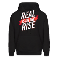 Hoodies ~ Men's Hoodie ~ Real Is On The Rise