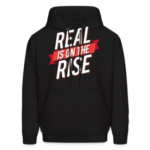 Real Is On The Rise - Men's Hoodie