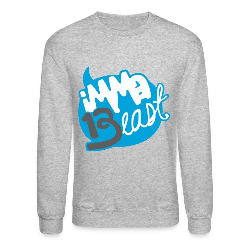 Class of 2013 - imma Beast (light blue)  - Crewneck Sweatshirt