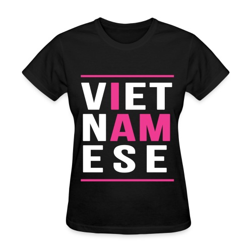 I AM Vietnamese (Ver 4.2) - Women's T-Shirt