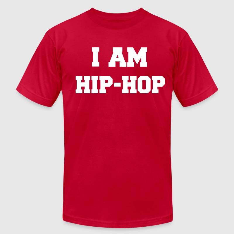 I AM HIP HOP T-Shirts - Men's T-Shirt by American Apparel