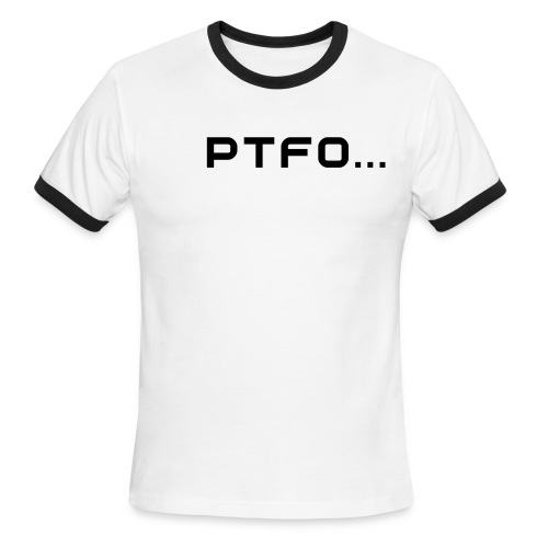 ...Or GTFO Men's Tee 2 - Men's Ringer T-Shirt