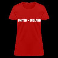 T-Shirts ~ Women's T-Shirt ~ United better than England