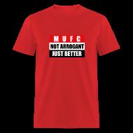 T-Shirts ~ Men's T-Shirt ~ Not arrogant just better