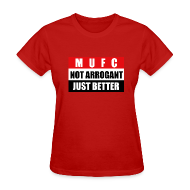 T-Shirts ~ Women's T-Shirt ~ Not arrogant just better