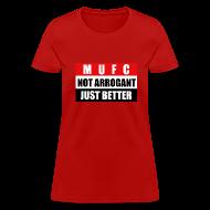Women's T-Shirts ~ Women's T-Shirt ~ Not arrogant just better