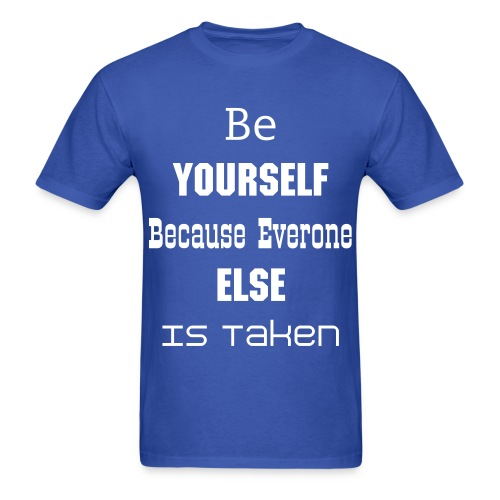 Be yourself! - Men's T-Shirt