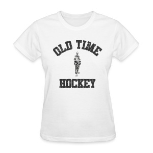 Old Time Hockey - Women's T-Shirt