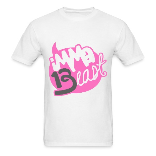 Class of 2013 - imma Beast (pinkcolour)   - Men's T-Shirt
