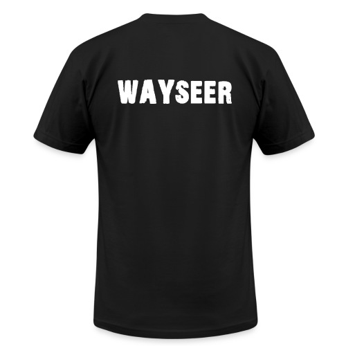 WAYSEER on back only - Men's T-Shirt by American Apparel