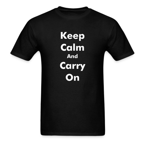 Keep Calm and Carry on Men's Shirt - Men's T-Shirt
