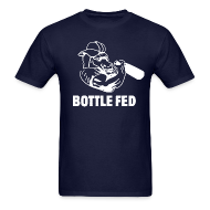 T-Shirts ~ Men's T-Shirt ~ Bottle Fed Mens Tee
