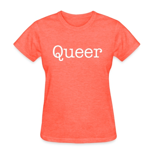 Queer - Women's T-Shirt