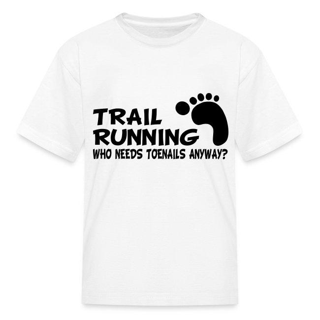 Trail Running Toenails Children's T-Shirt