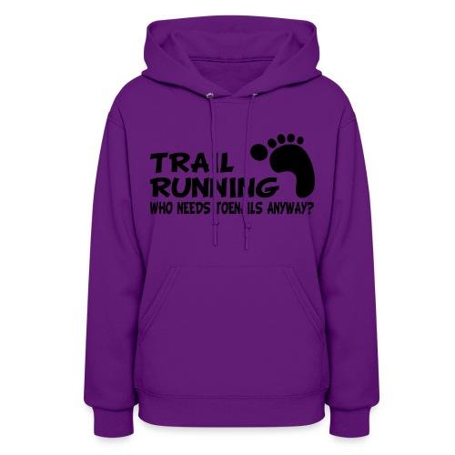 Trail Running Toenails Women's Hoodie - Women's Hoodie