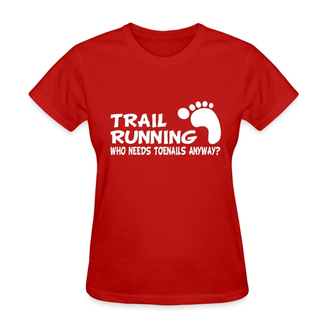 Trail Running Toenails Women's Standard T-Shirt