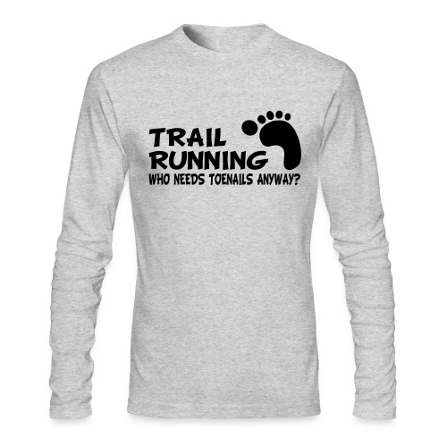 Trail Running Toenails Men's Long Sleeve T-Shirt - Men's Long Sleeve T-Shirt by Next Level
