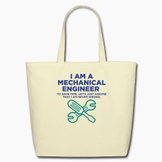 I Am A Mechanical Engineer 3 (2c)++ Bags