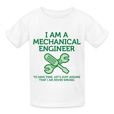 I Am A Mechanical Engineer 2 (dd)++ Kids' Shirts
