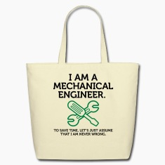 I Am A Mechanical Engineer 2 (2c)++ Bags