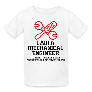 I Am A Mechanical Engineer 1 (2c)++ Kids' Shirts