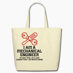 I Am A Mechanical Engineer 1 (2c)++ Bags