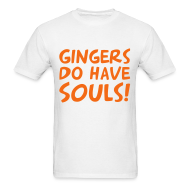 T-Shirts ~ Men's T-Shirt ~ gingers have souls