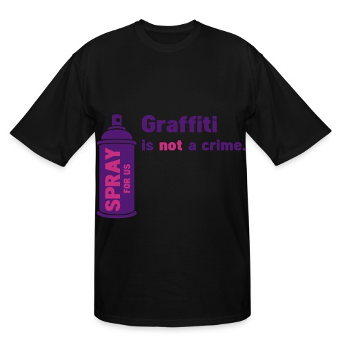 Graffiti is not a crime! - Men's Tall T-Shirt