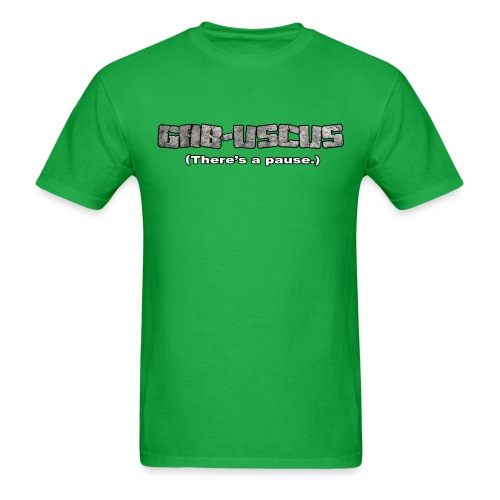 GAB-USCUS (There's a pause.) - Men's T-Shirt