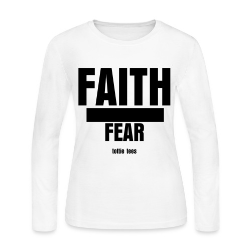 Faith Over Fear - Women's Long Sleeve Jersey T-Shirt