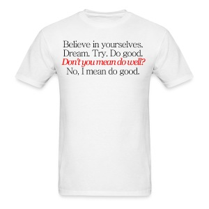 Do Good. - Men's T-Shirt
