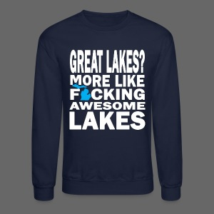 Great Lakes? - Crewneck Sweatshirt