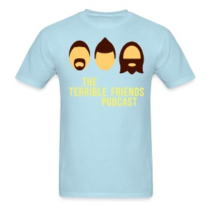 Terrible Friends Podcast - Men's T-Shirt
