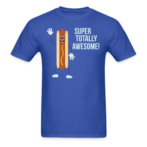 Super Totally Awesome Hotdog! - Men's T-Shirt