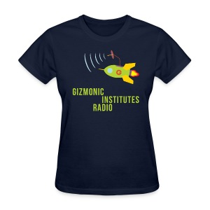 Gizmonic Institutes Radio! - Women's T-Shirt
