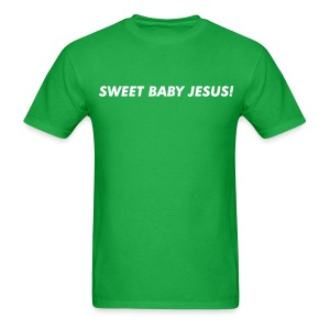 SWEET BABY JESUS! - Men's T-Shirt