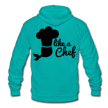 LIKE A CHEF cook kitchen career 1 color Zip Hoodies/Jackets