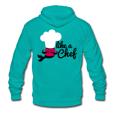 LIKE A CHEF cook kitchen career Zip Hoodies/Jackets