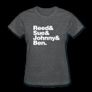 T-Shirts ~ Women's T-Shirt ~ FF- Reed, Sue, Johnny & Ben