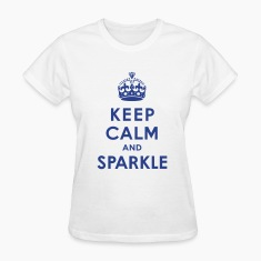 Keep Calm and Sparkle Women's T-Shirts