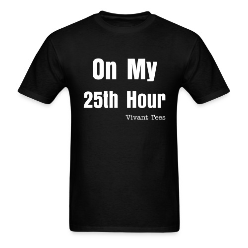 Men's T-Shirt - 24 hours is not enough!