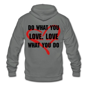 Do What You Love - Unisex Fleece Zip Hoodie by American Apparel