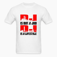 Djs Lifestyle T-Shirts