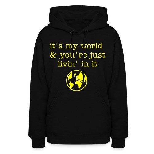 my world  - Women's Hoodie