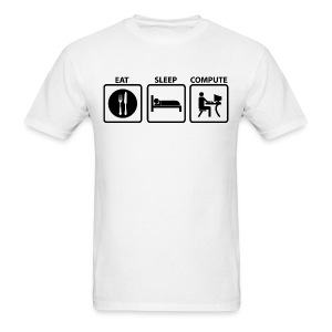 Eat Sleep Compute - Men's T-Shirt