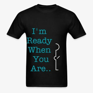 I'm Ready- Sex - Men's T-Shirt