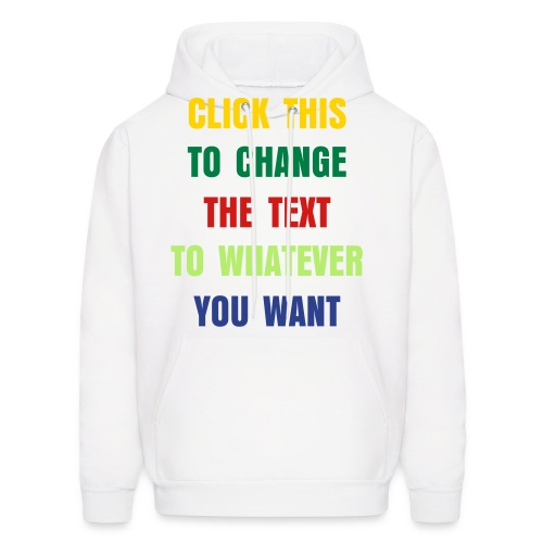 Create your own text CLICK IMAGE - Men's Hoodie