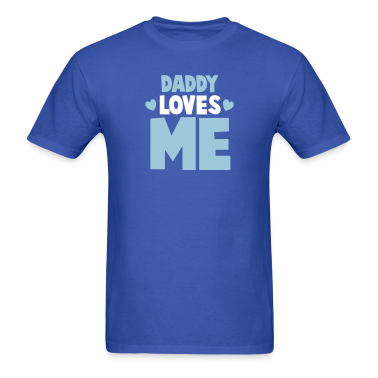 DADDY LOVES ME with little hearts T-Shirts